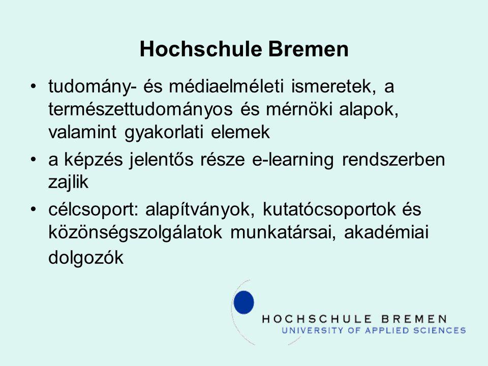 Hochschule Bremen tudomány- és médiaelméleti ismeretek, a természettudományos és mérnöki alapok, valamint gyakorlati elemek.