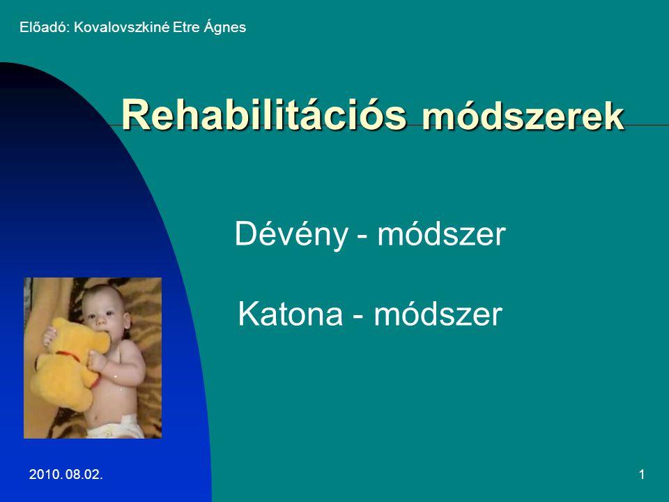 Rehabilitációs módszerek