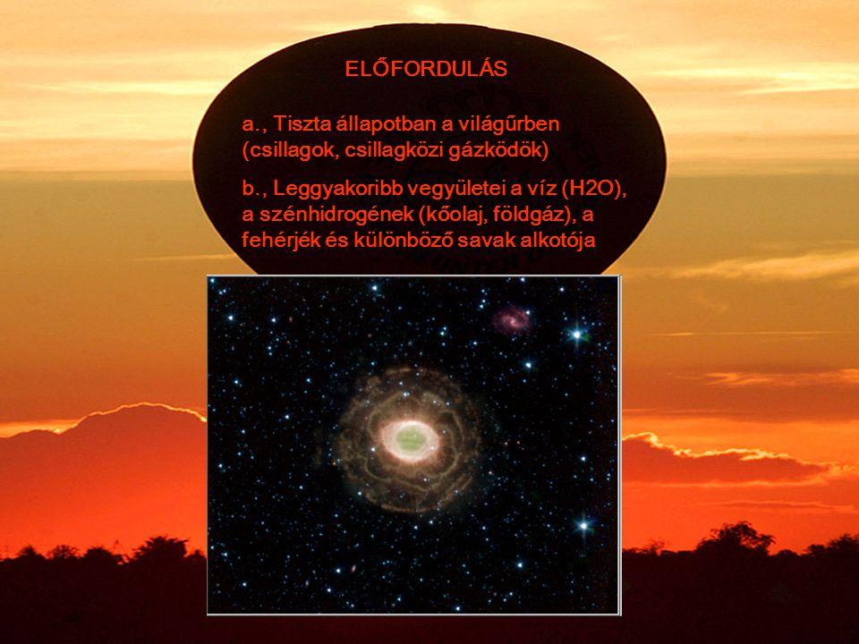ELŐFORDULÁS a., Tiszta állapotban a világűrben (csillagok, csillagközi gázködök)