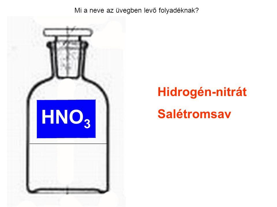 HNO3 Hidrogén-nitrát Salétromsav