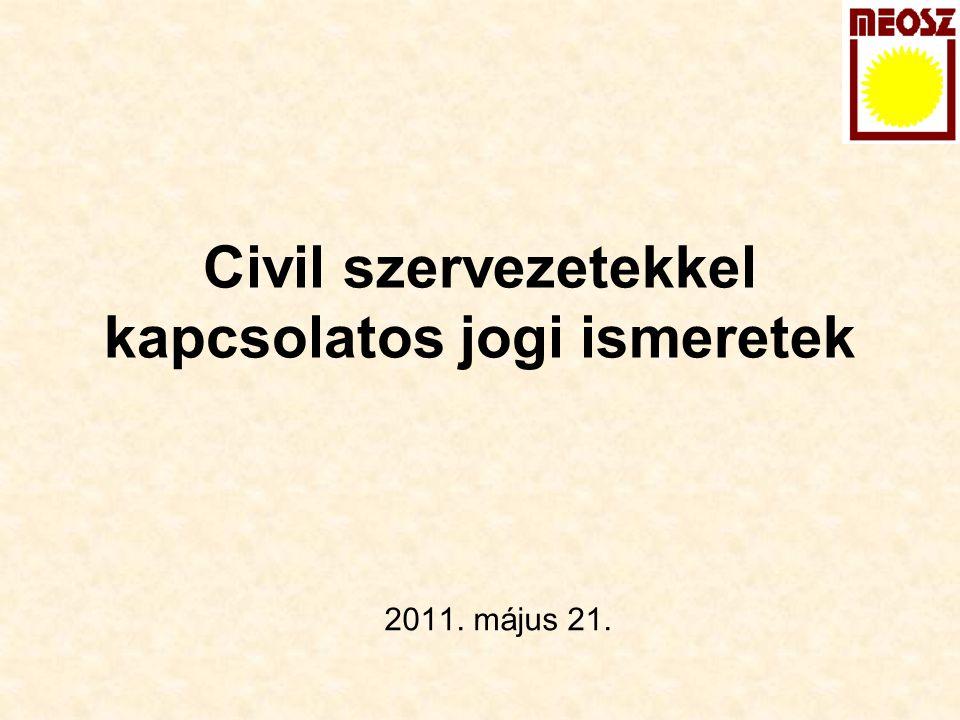 Civil szervezetekkel kapcsolatos jogi ismeretek