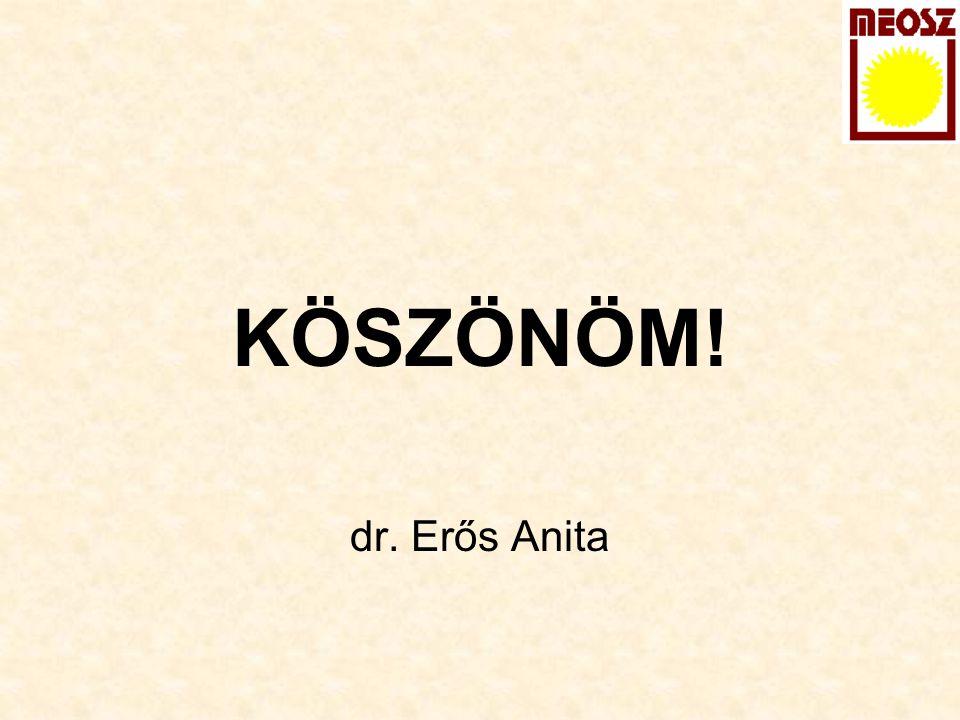 KÖSZÖNÖM! dr. Erős Anita