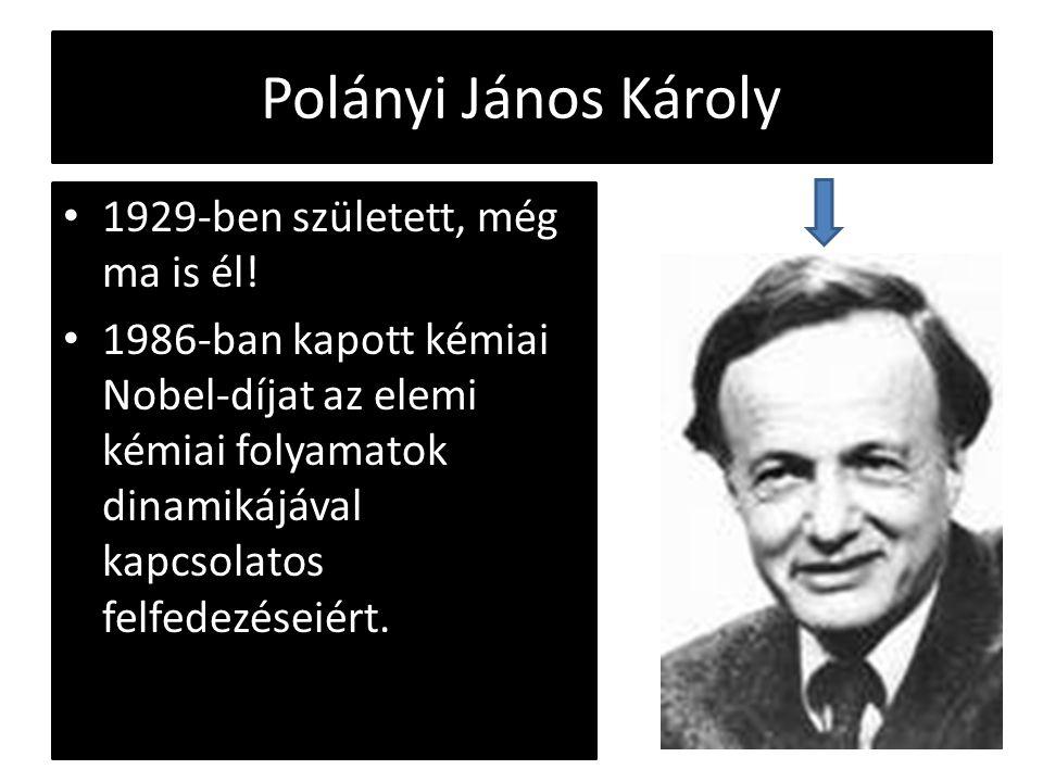 Polányi János Károly 1929-ben született, még ma is él!