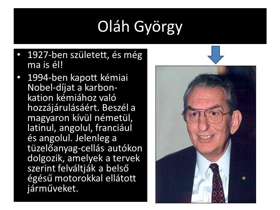 Oláh György 1927-ben született, és még ma is él!