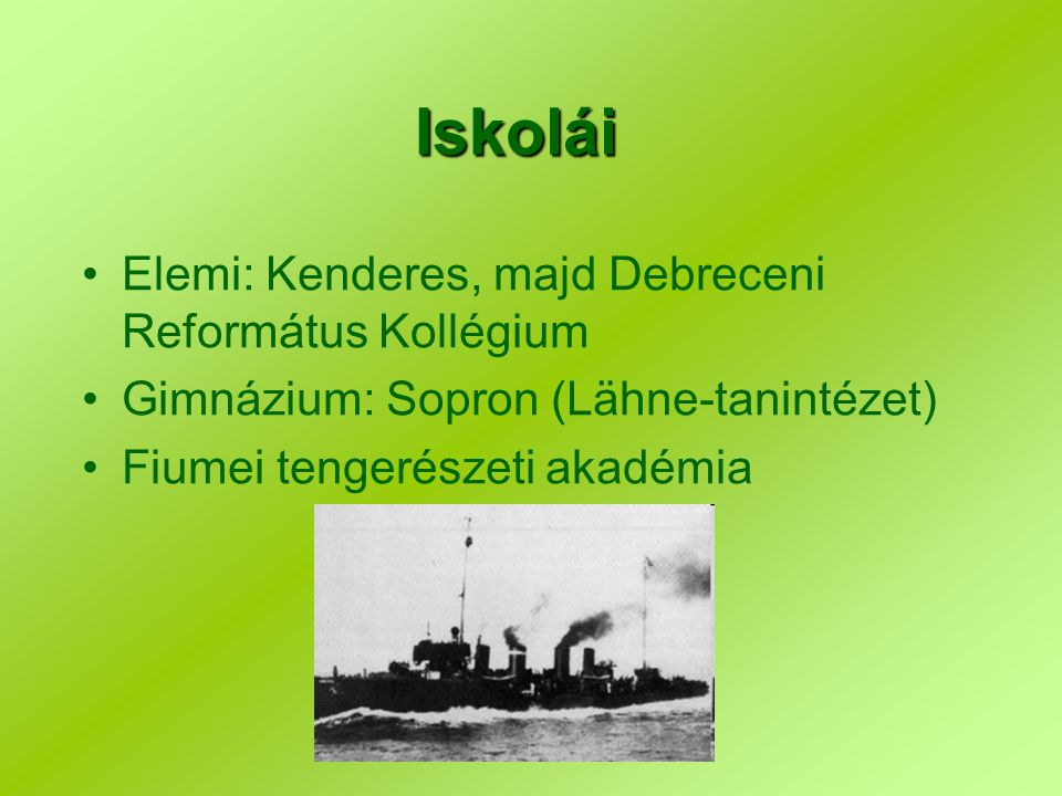 Iskolái Elemi: Kenderes, majd Debreceni Református Kollégium
