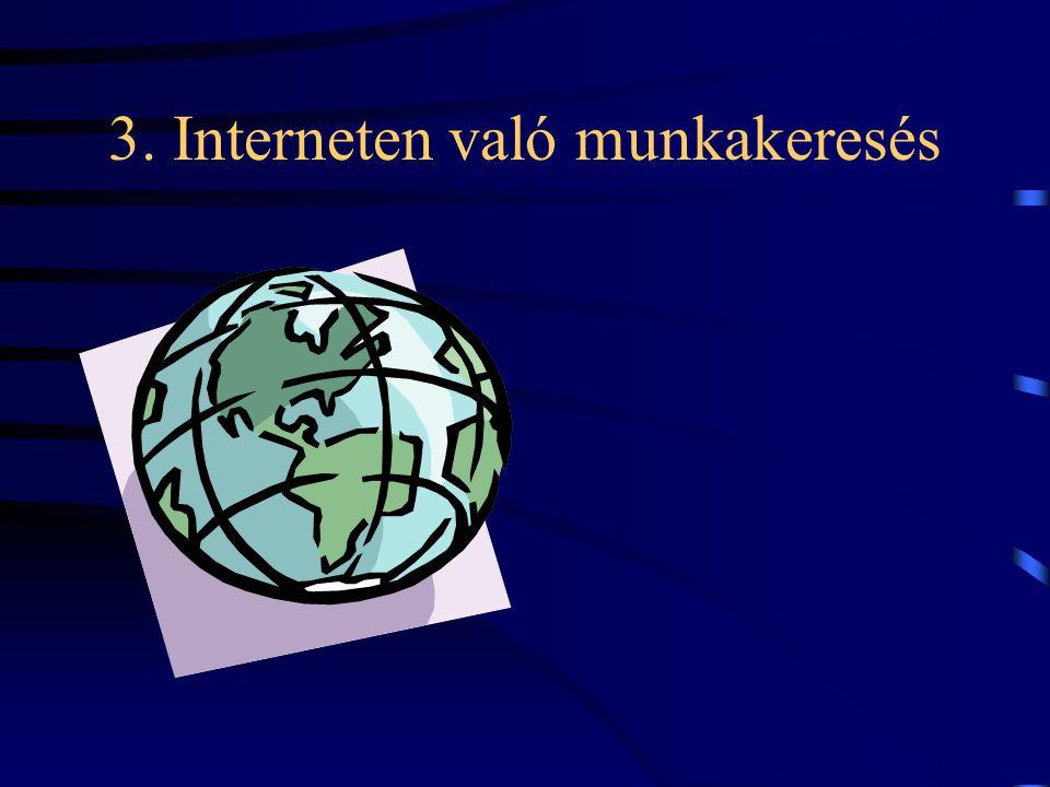 3. Interneten való munkakeresés