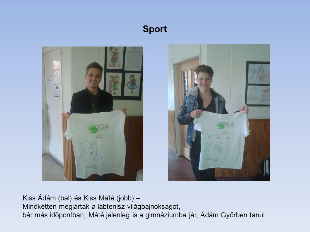 Sport Kiss Ádám (bal) és Kiss Máté (jobb) –