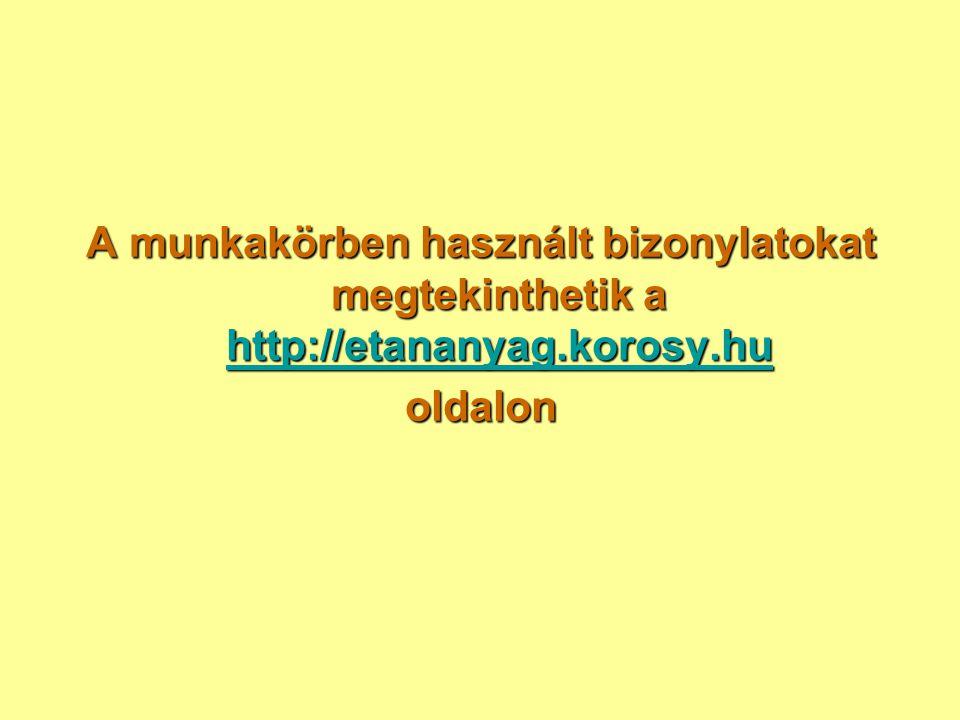A munkakörben használt bizonylatokat megtekinthetik a http://etananyag