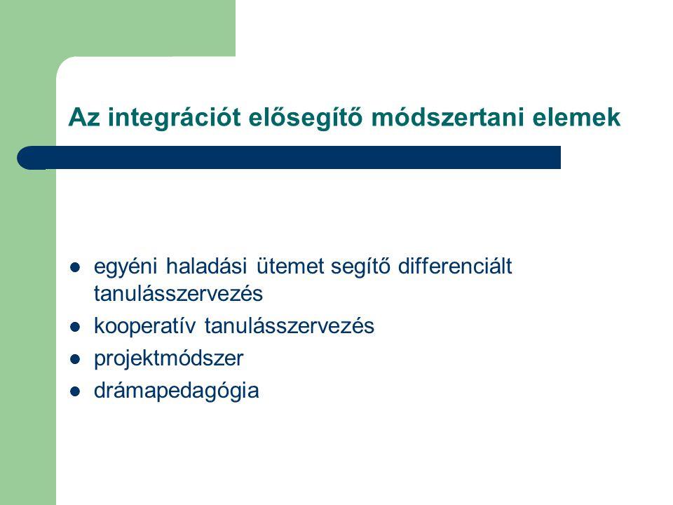 Az integrációt elősegítő módszertani elemek