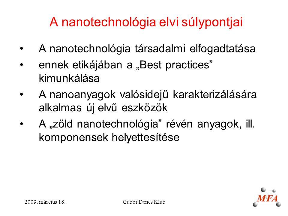 A nanotechnológia elvi súlypontjai