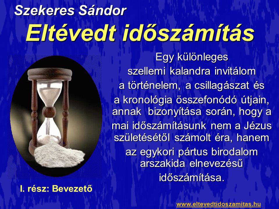 Eltévedt időszámítás Szekeres Sándor Egy különleges