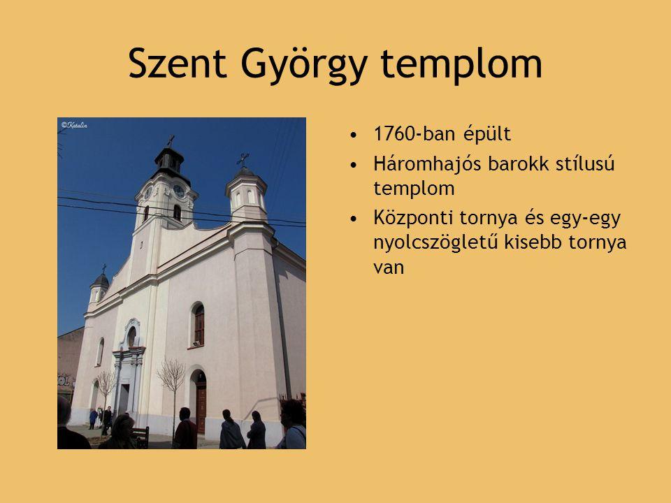 Szent György templom 1760-ban épült Háromhajós barokk stílusú templom