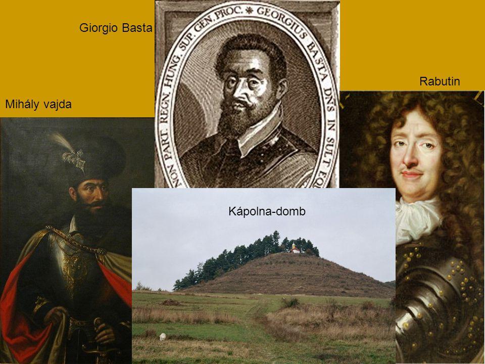 Giorgio Basta Rabutin Mihály vajda Kápolna-domb