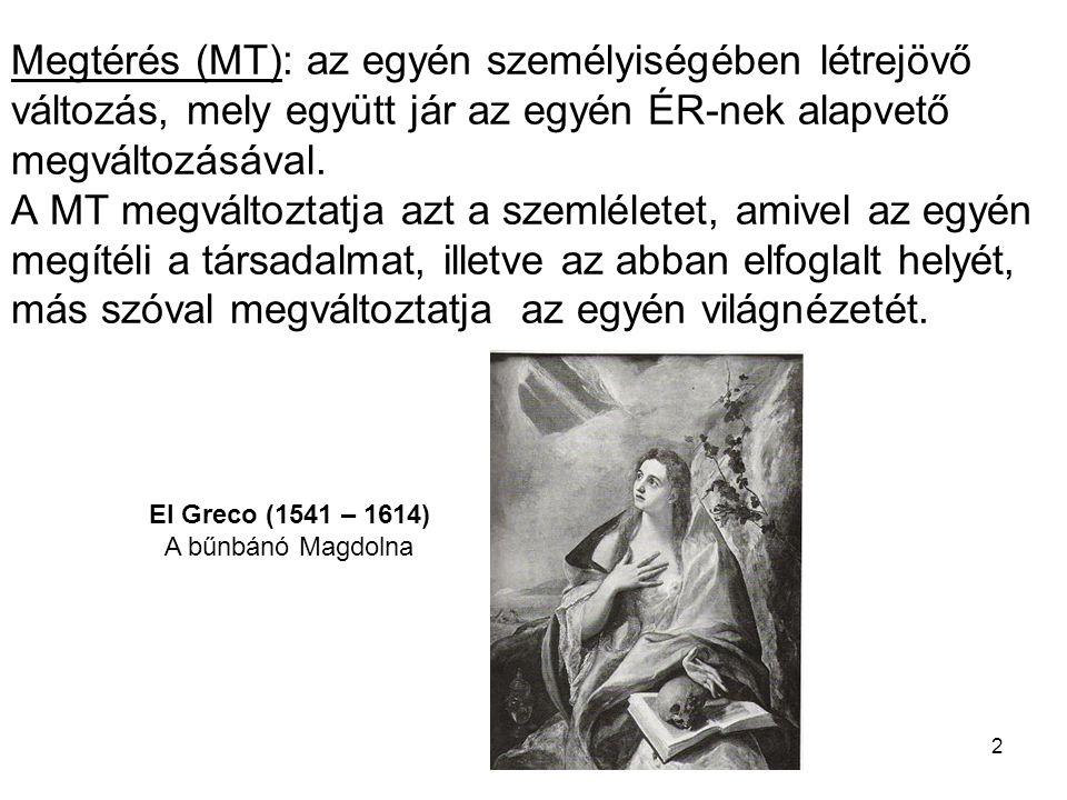 El Greco (1541 – 1614) A bűnbánó Magdolna
