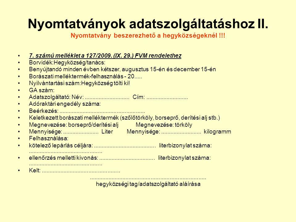hegyközségi tag/adatszolgáltató aláírása
