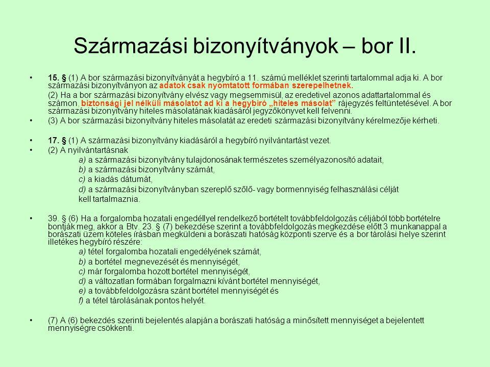 Származási bizonyítványok – bor II.