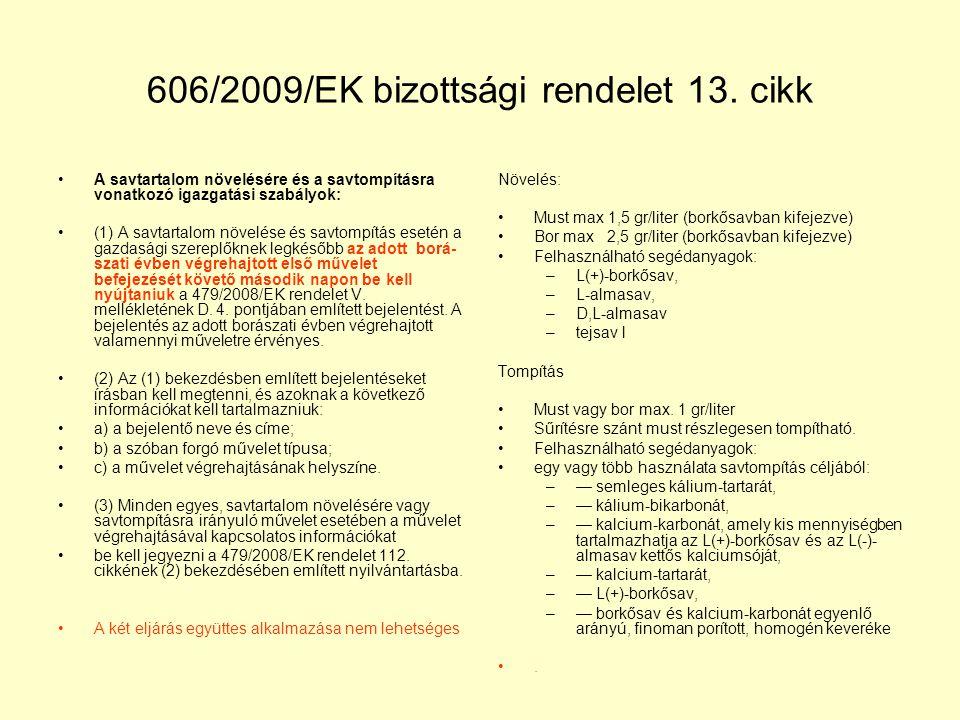 606/2009/EK bizottsági rendelet 13. cikk