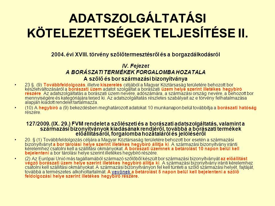 ADATSZOLGÁLTATÁSI KÖTELEZETTSÉGEK TELJESÍTÉSE II.