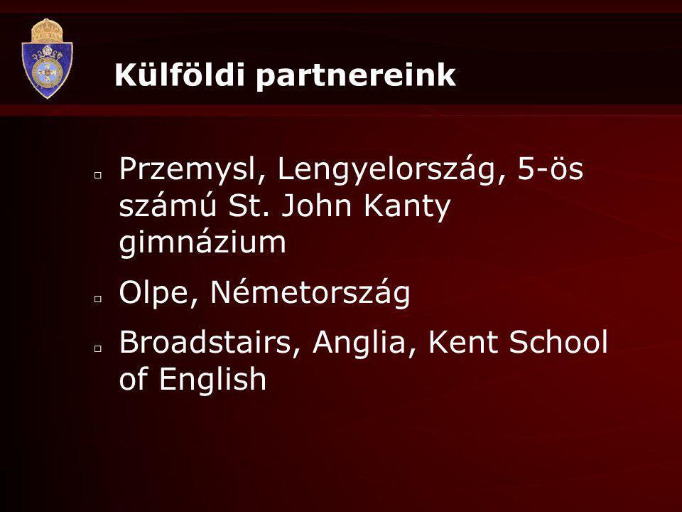 Külföldi partnereink Przemysl, Lengyelország, 5-ös számú St. John Kanty gimnázium. Olpe, Németország.