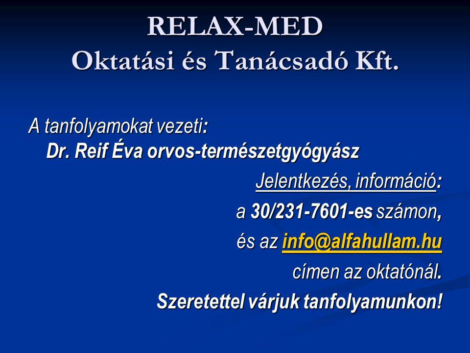 RELAX-MED Oktatási és Tanácsadó Kft.