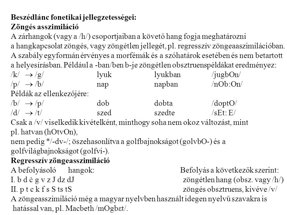 Beszédlánc fonetikai jellegzetességei: