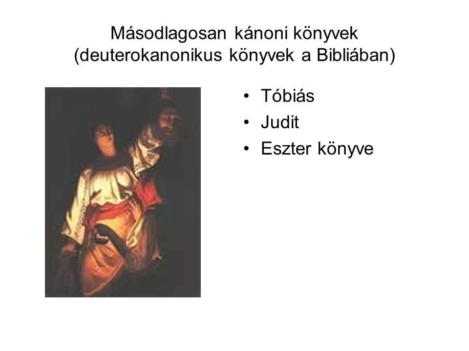 Másodlagosan kánoni könyvek (deuterokanonikus könyvek a Bibliában)