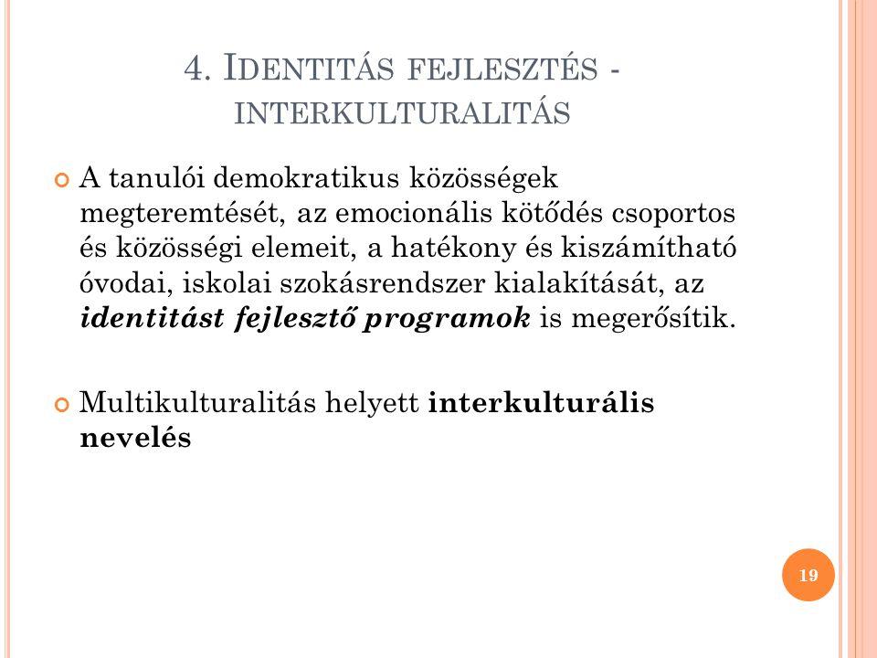 4. Identitás fejlesztés - interkulturalitás