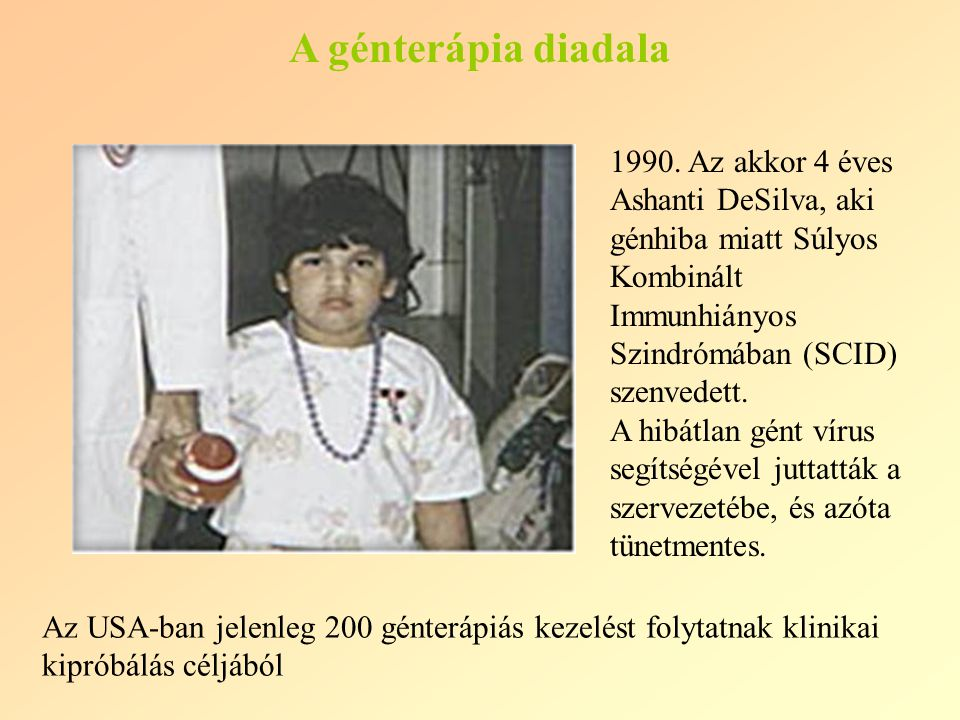 A génterápia diadala