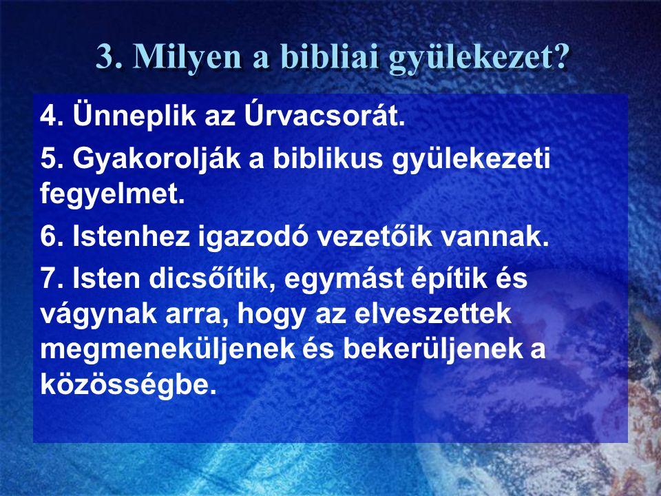 3. Milyen a bibliai gyülekezet