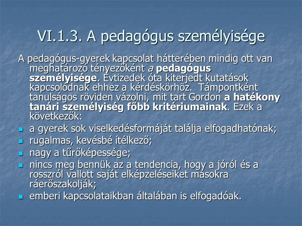 VI.1.3. A pedagógus személyisége