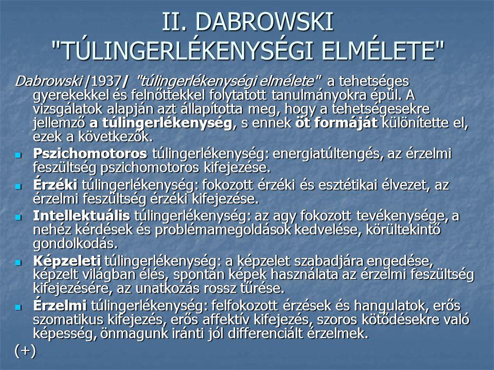 II. DABROWSKI TÚLINGERLÉKENYSÉGI ELMÉLETE