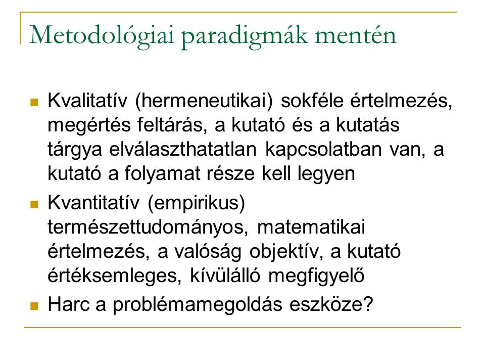 Metodológiai paradigmák mentén