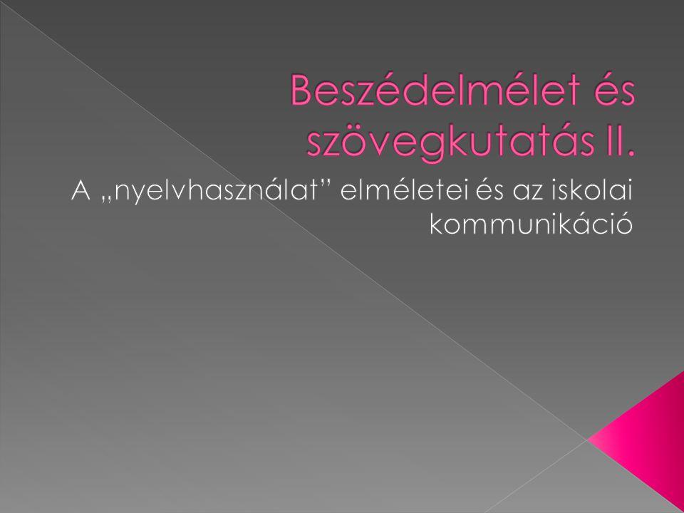 Beszédelmélet és szövegkutatás II.
