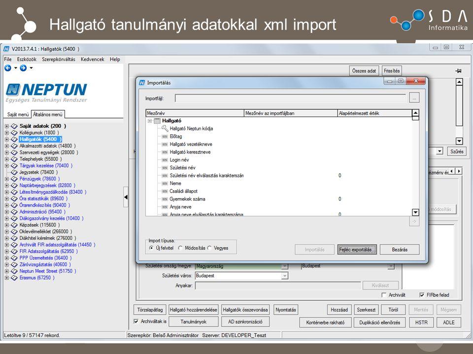 Hallgató tanulmányi adatokkal xml import