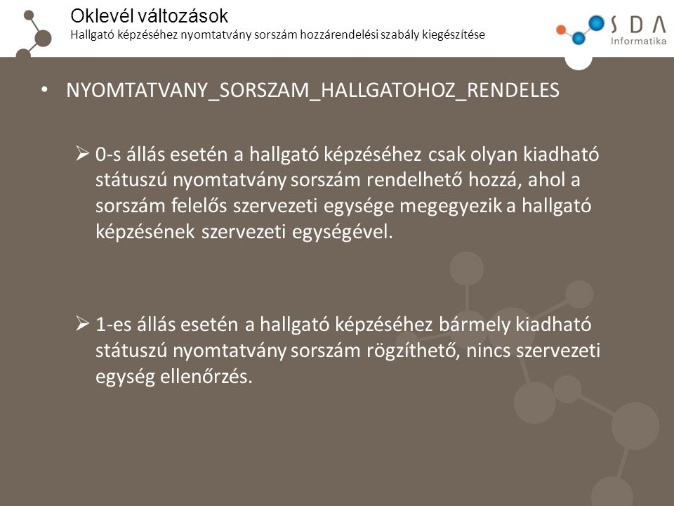 NYOMTATVANY_SORSZAM_HALLGATOHOZ_RENDELES
