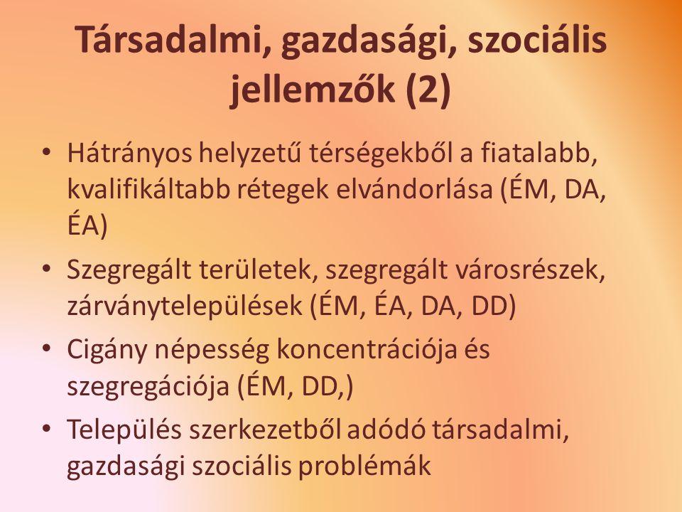 Társadalmi, gazdasági, szociális jellemzők (2)