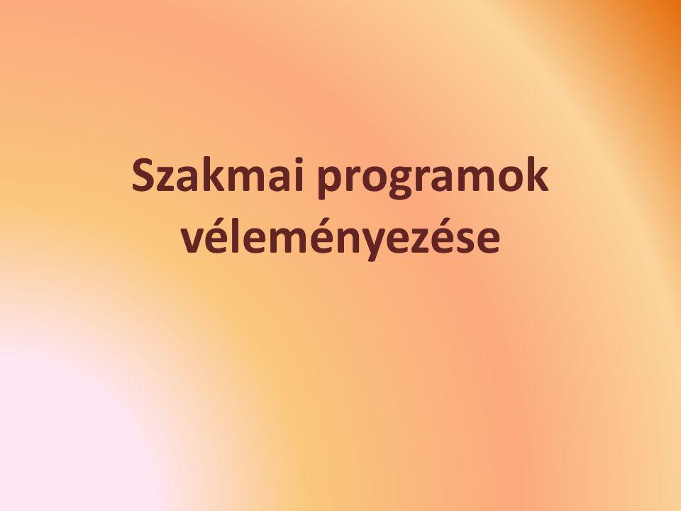 Szakmai programok véleményezése