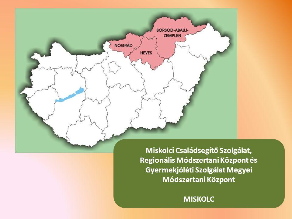 Miskolci Családsegítő Szolgálat, Regionális Módszertani Központ és Gyermekjóléti Szolgálat Megyei Módszertani Központ