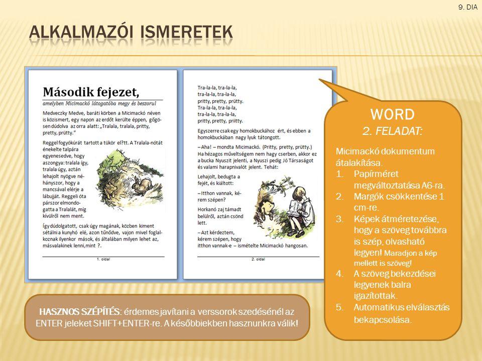 Alkalmazói ismeretek WORD 2. FELADAT: