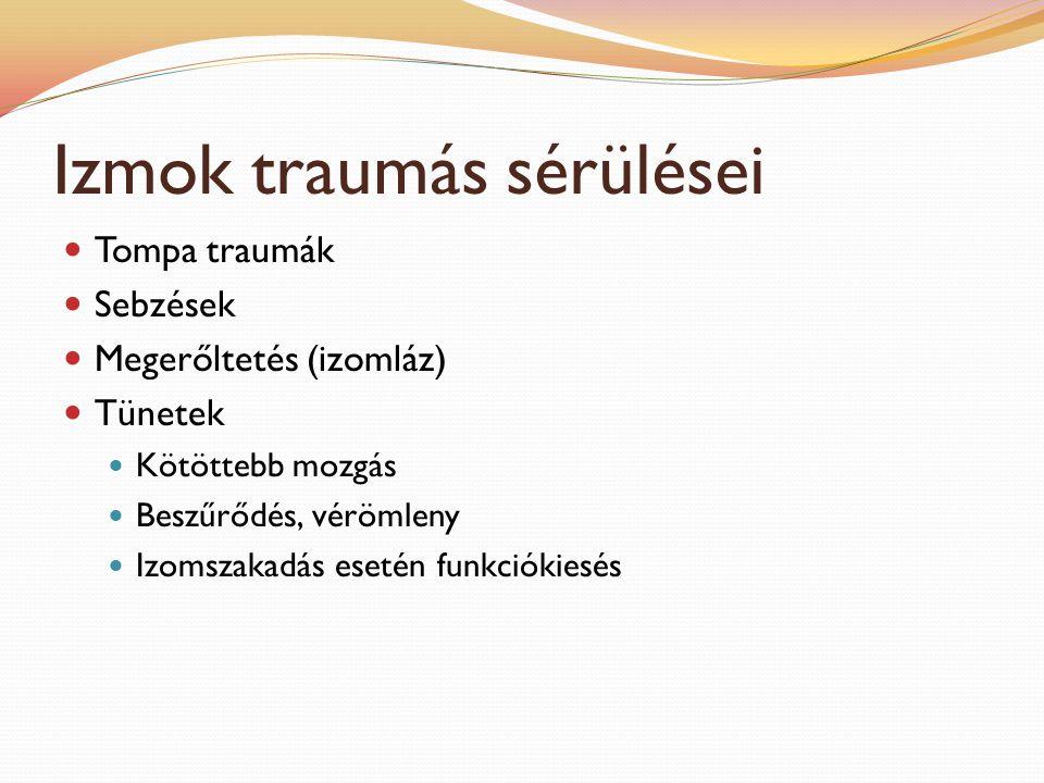 Izmok traumás sérülései
