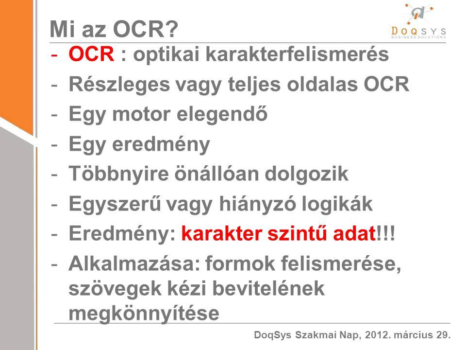 Mi az OCR OCR : optikai karakterfelismerés