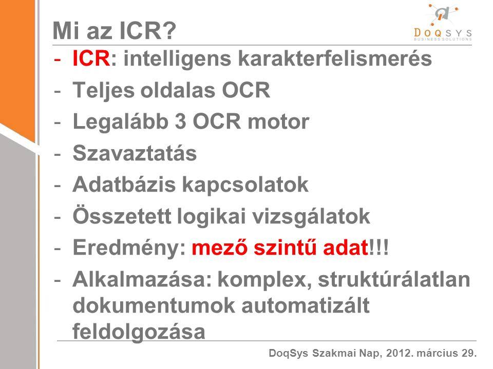 Mi az ICR ICR: intelligens karakterfelismerés Teljes oldalas OCR