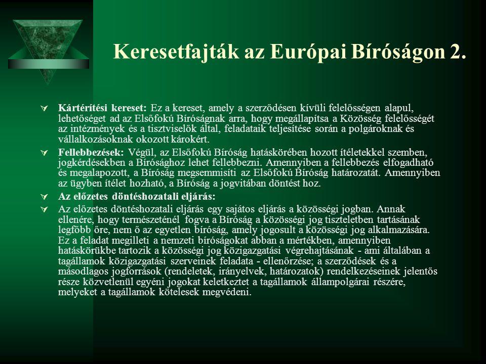Keresetfajták az Európai Bíróságon 2.