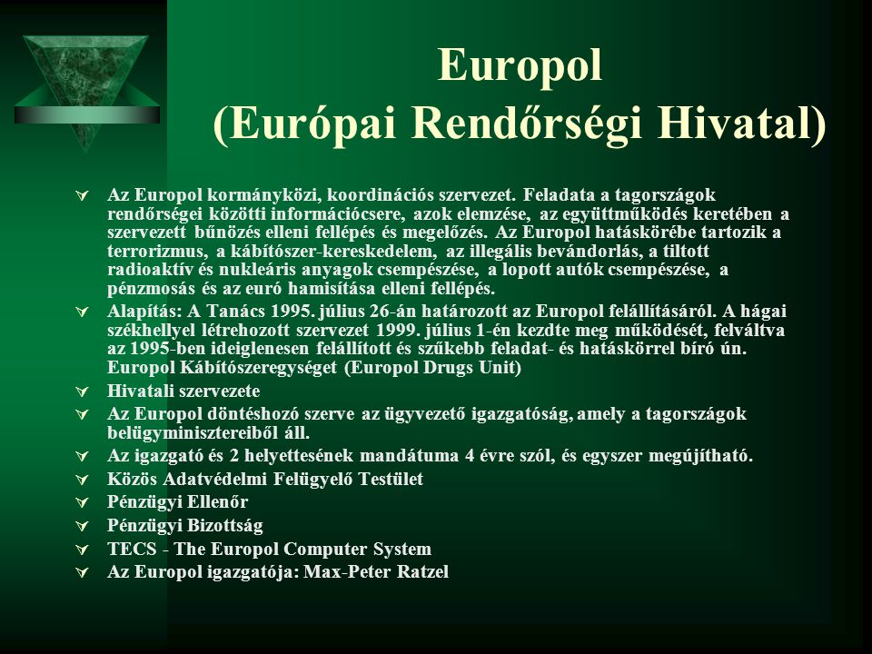 Europol (Európai Rendőrségi Hivatal)