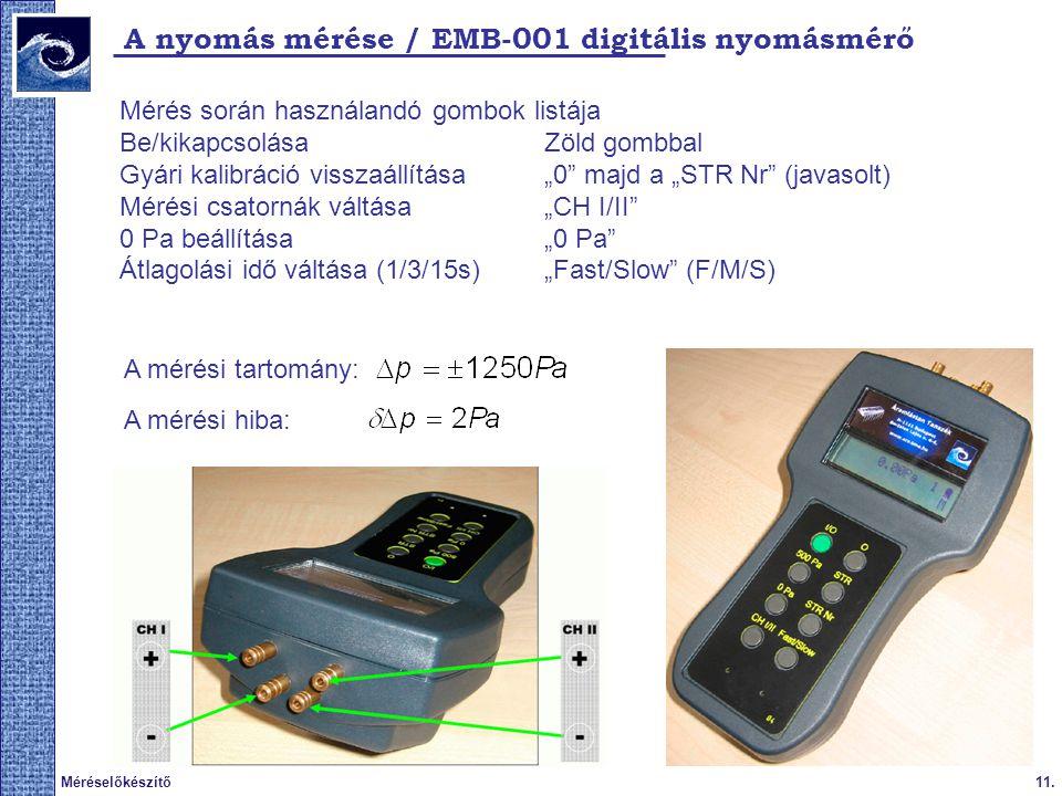 A nyomás mérése / EMB-001 digitális nyomásmérő