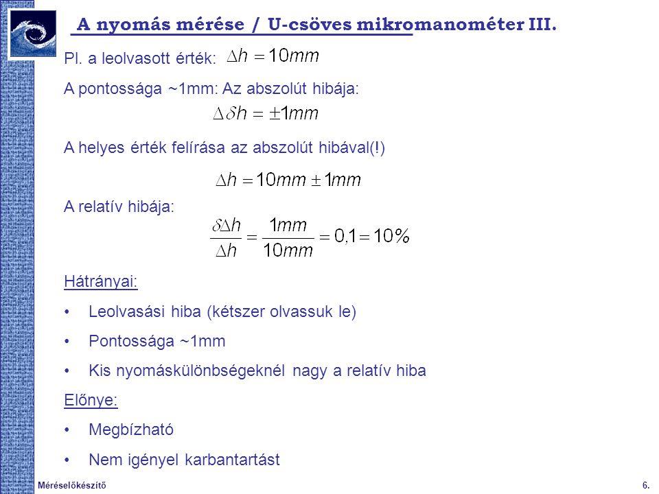 A nyomás mérése / U-csöves mikromanométer III.
