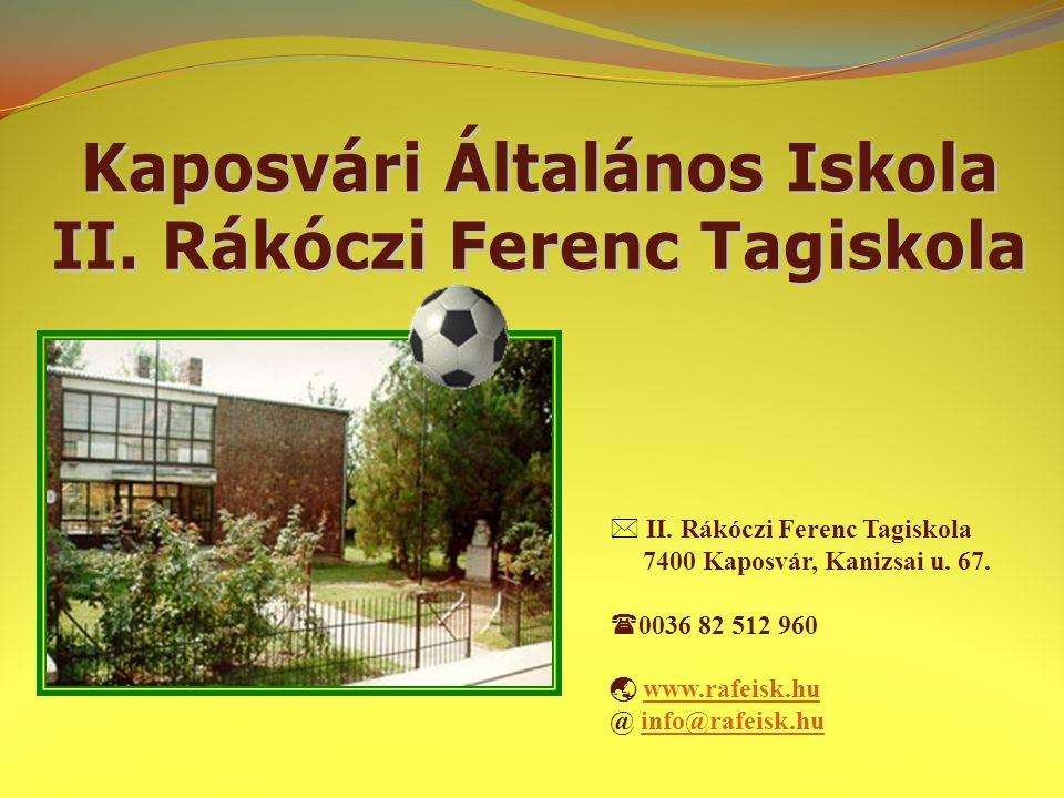 Kaposvári Általános Iskola II. Rákóczi Ferenc Tagiskola