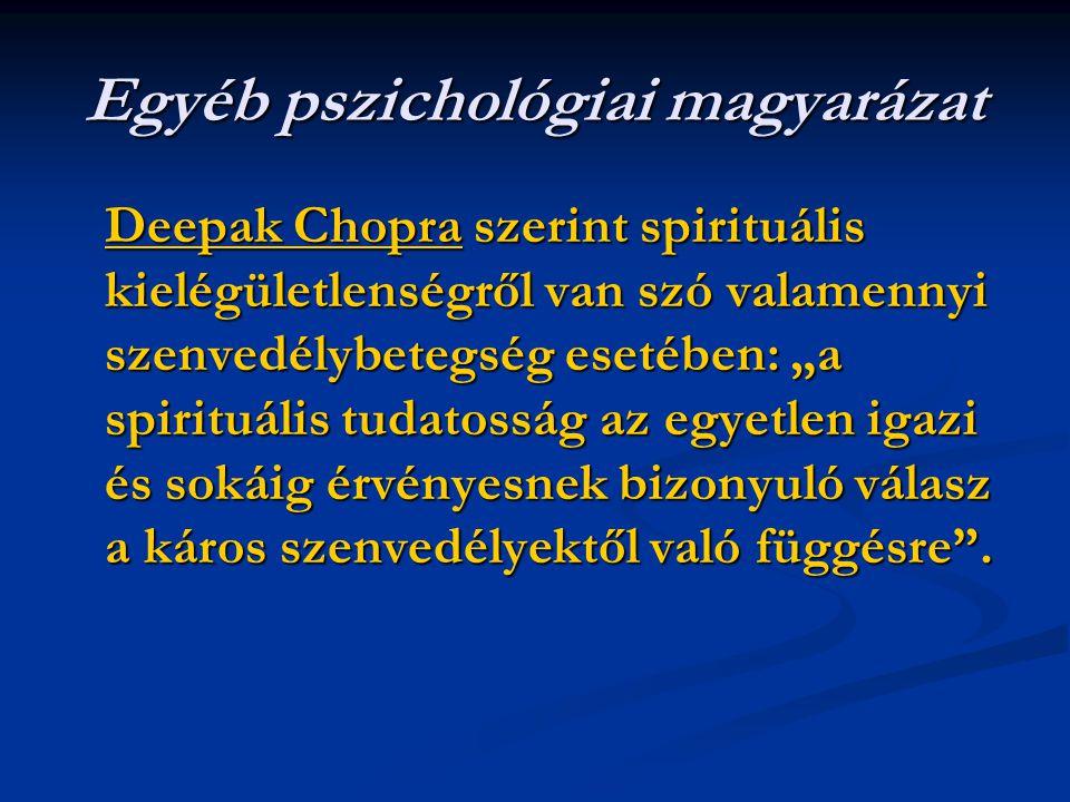 Egyéb pszichológiai magyarázat