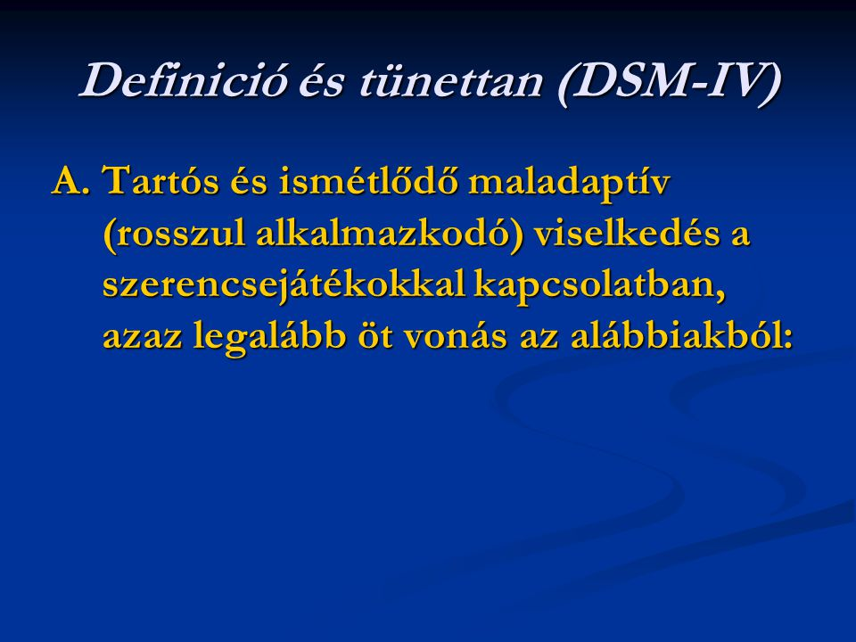 Definició és tünettan (DSM-IV)
