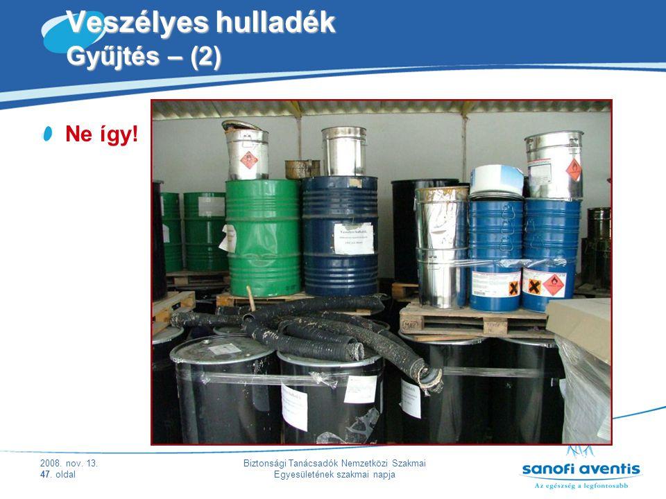 Veszélyes hulladék Gyűjtés – (2)